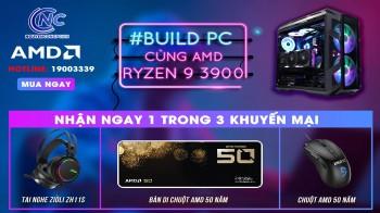 Build PC Ryzen 9 3900 - Nhận quà chiến đấu