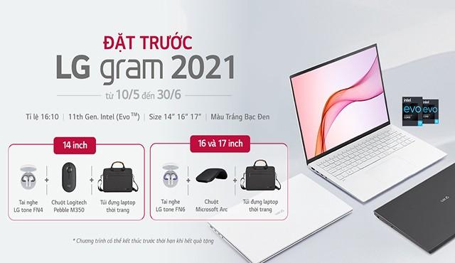 LG gram 2021 – đặt hàng trước rước quà khủng