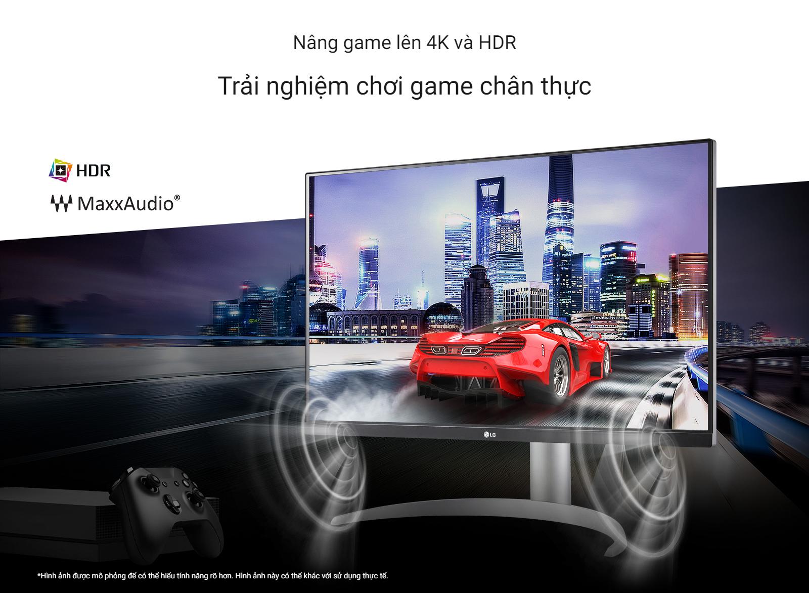 Trải nghiệm chơi game chân thực 4K và HDR