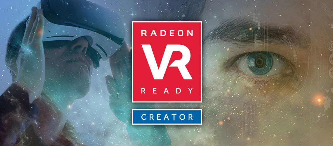 AMD VR Ready Creator