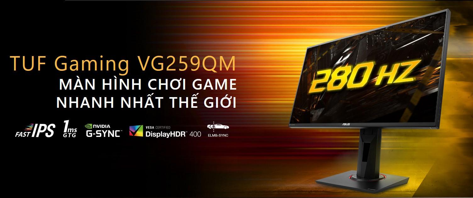 Màn hình ASUS TUF Gaming VG259QM 24.5 inch FHD IPS 280Hz 1ms G-SYNC