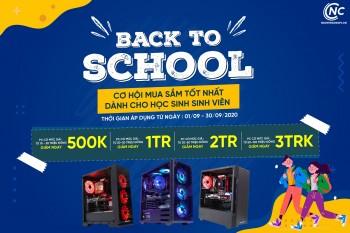BACK TO SCHOOL - Cơ hội mua sắm tốt nhất cho học sinh, sinh viên