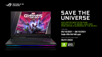 "Mua laptop ASUS ROG/ TUF  sở hữu ngay ""bom tấn"" Marvel's Guardians of the Galaxy"