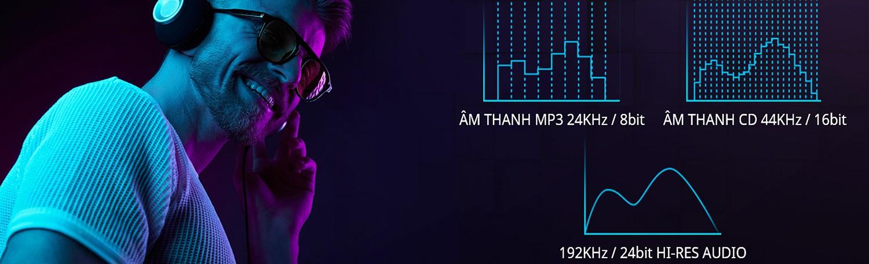 ÂM THANH CÔNG NGHỆ HI-RES AUDIO