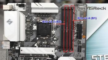 Hướng dẫn cài đặt RAM kênh đôi DDR4 trên bo mạch chủ 4 khe RAM